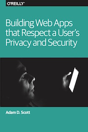 Building Web Apps Respect A User Privacy And Security